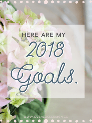 My 2017 Goals Were Bad. Here Are My 2018 Goals.