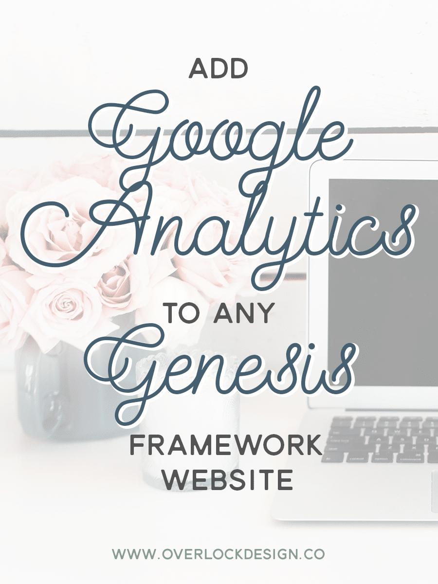 How To Add Google Analytics to Any Genesis Framework Website