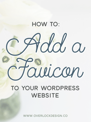 How To: Add a Favicon to Your WordPress Website