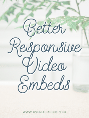 Better Responsive Video Embeds